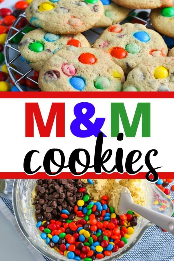 """collage of m&m cookies on top and bowl of unmixed ingredients on the bottom with text """"M&M Cookies"""""""