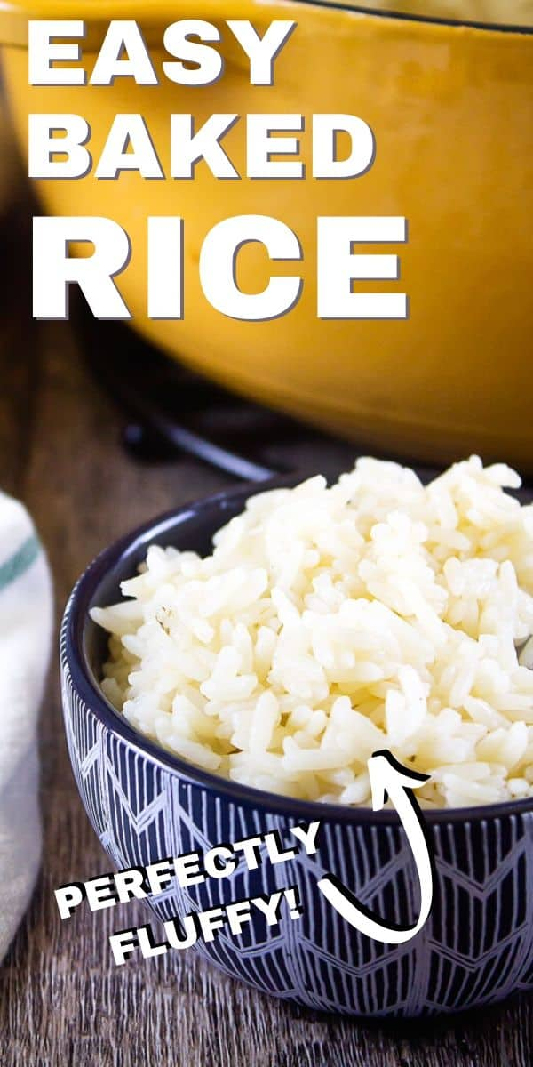 """Pinterest image for baked rice with text """"easy baked rice - perfectly fluffy"""""""