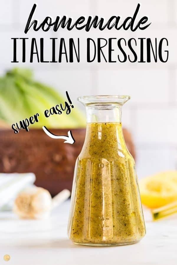 "pinterest image of italian dressing with text ""homemade italian dressing super easy"""