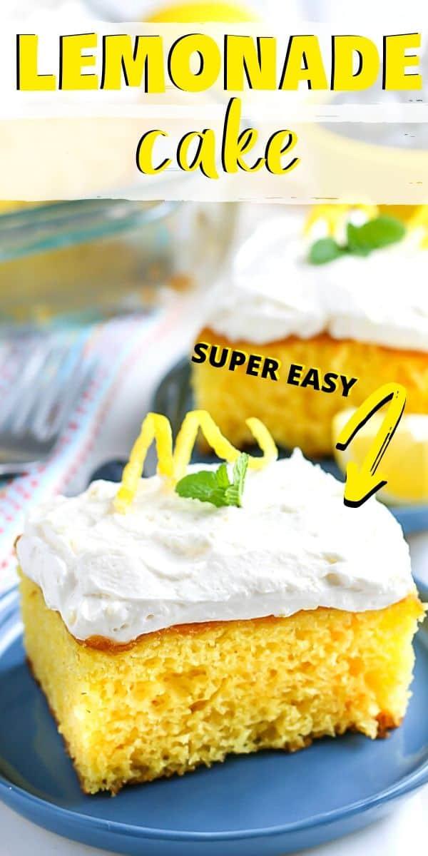 "picture of lemonade cake for Pinterest with text ""lemonade cake super easy"""