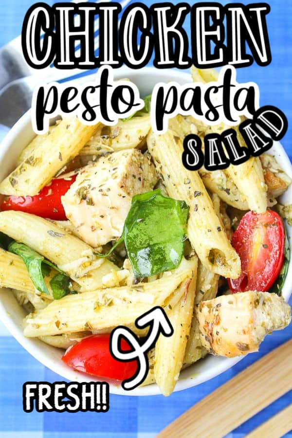 "pinterest image of pasta salad with text ""chicken pesto pasta salad fresh"""