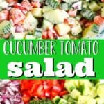 "pinterest image of tomato cucumber salad with text ""cucumber tomato salad"""