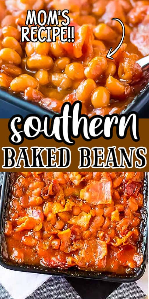 "pinterest collage of baked beans with text ""southern baked beans"""