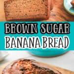 "pinterest collage of banana bread with text ""brown sugar banana bread, grandma's recipe"""