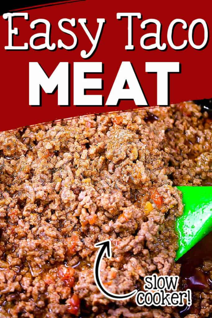 """pinterest image for crockpot taco meat with text """"slow cooker taco meat"""""""