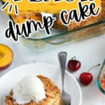 "pinterest image of cake with text ""peach dump cake"""