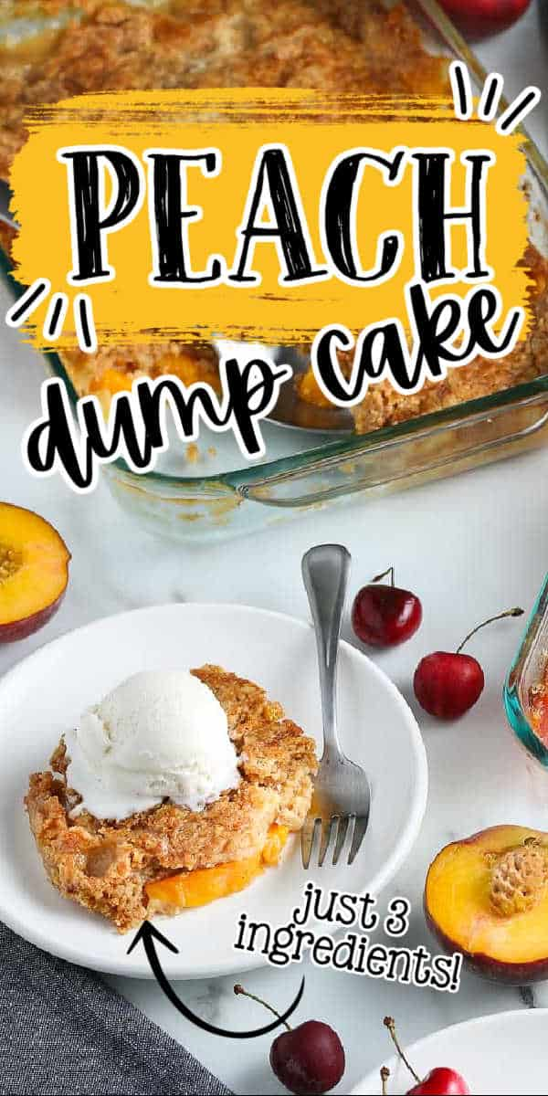 """pinterest image of cake with text """"peach dump cake"""""""