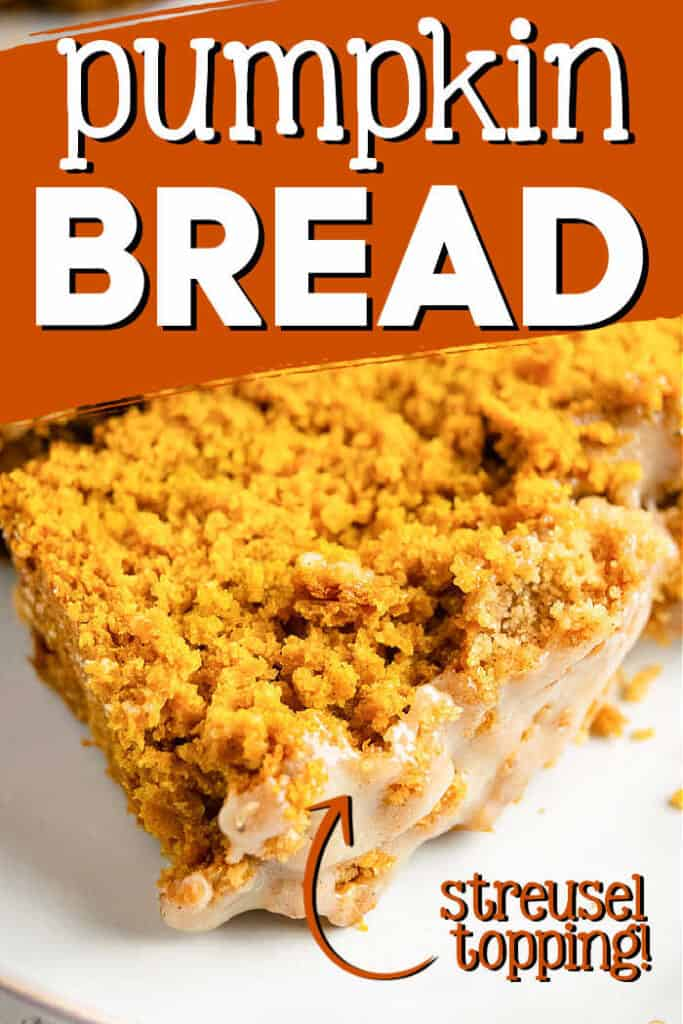 "pinterest image of pumpkin bread with text ""pumpkin bread"""