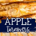 "collage of turnovers with text ""easy recipe apple turnovers"""