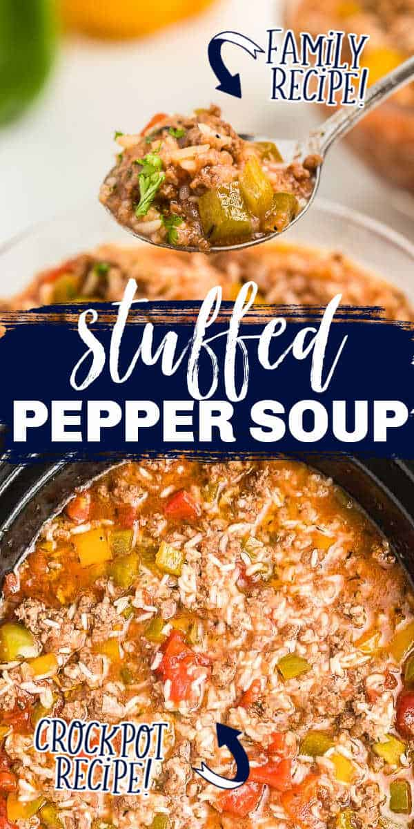 """collage of soup with text """"stuffed pepper soup"""""""