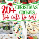 "collage with text ""20+ Christmas Cookies too cute to eat!"""