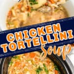 """soup collage with text """"slow cooker recipe chicken tortellini soup"""""""