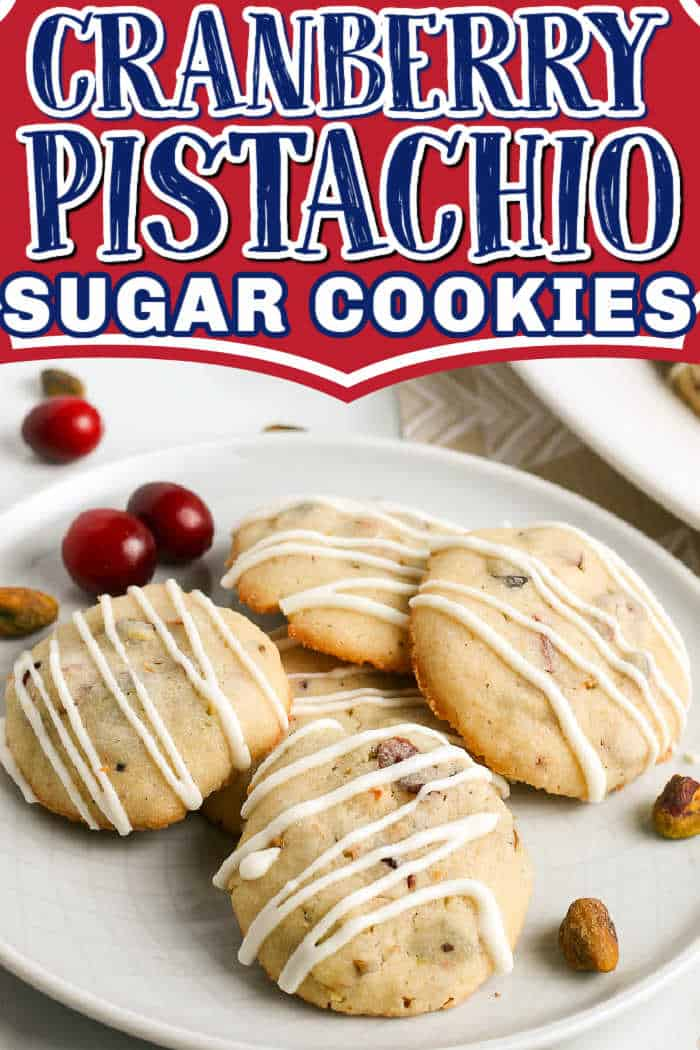 """plate of cookies with text """"cranberry pistachio sugar cookies"""""""