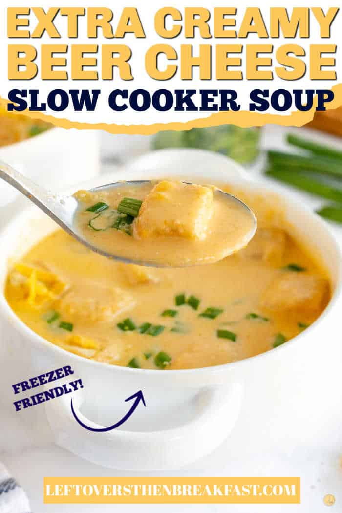 """spoon of soup with text """"extra creamy beer cheese soup"""""""