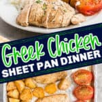 "collage of chicken dishes with text ""Greek Chicken sheet pan dinner"""