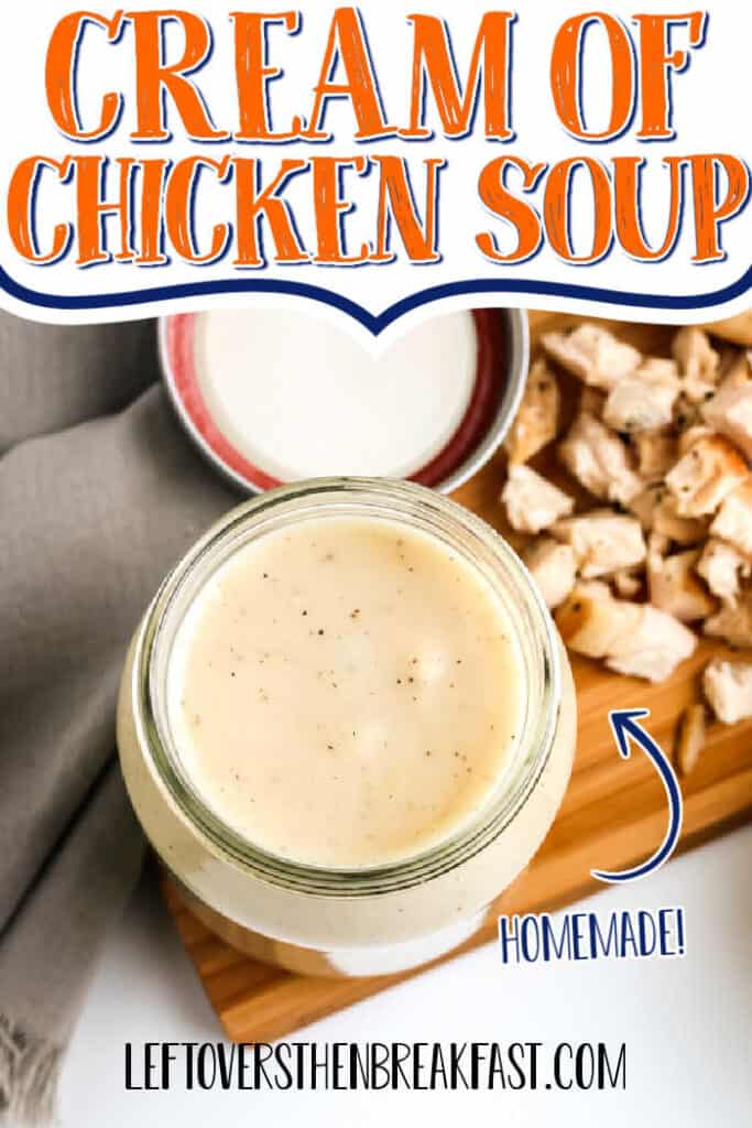 """jar of soup with text """"cream of chicken soup"""""""