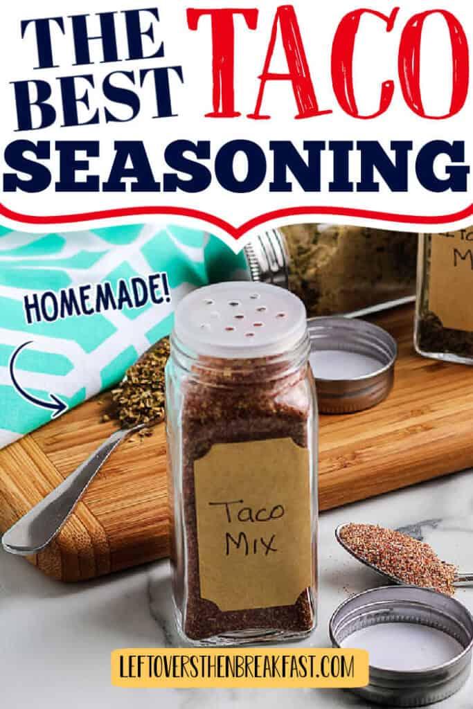 "seasoning jar with text ""the best taco seasoning"""