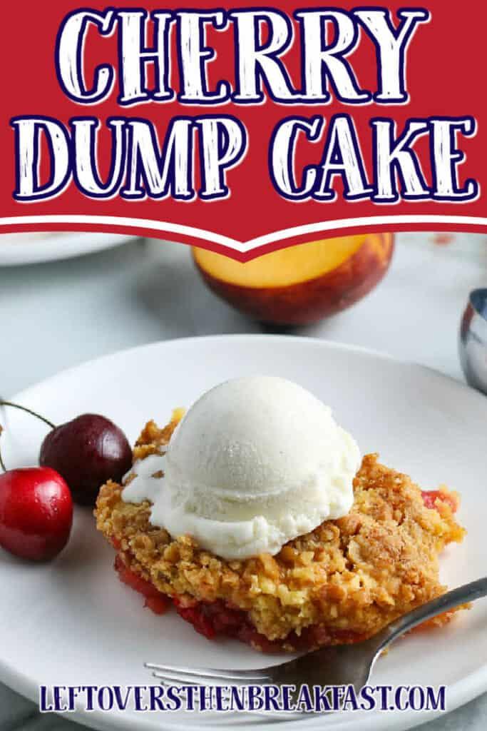 "slice of cake with text ""cherry dump cake"""