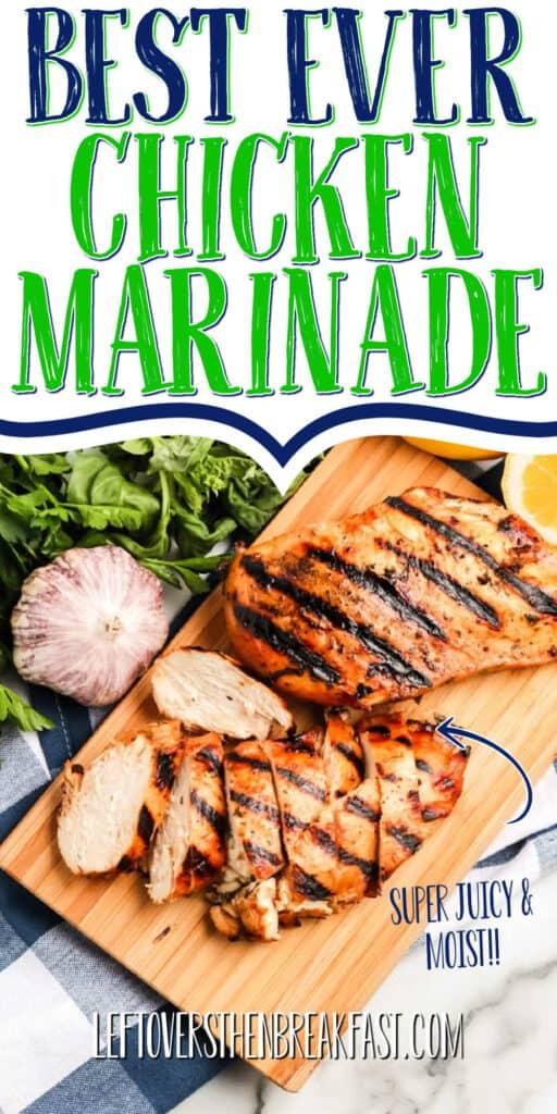"""sliced chicken with text """"best ever chicken marinade"""""""
