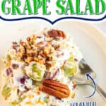 "grapes with text ""the best grape salad"""