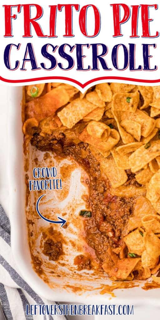 "casserole with text ""frito pie casserole"""