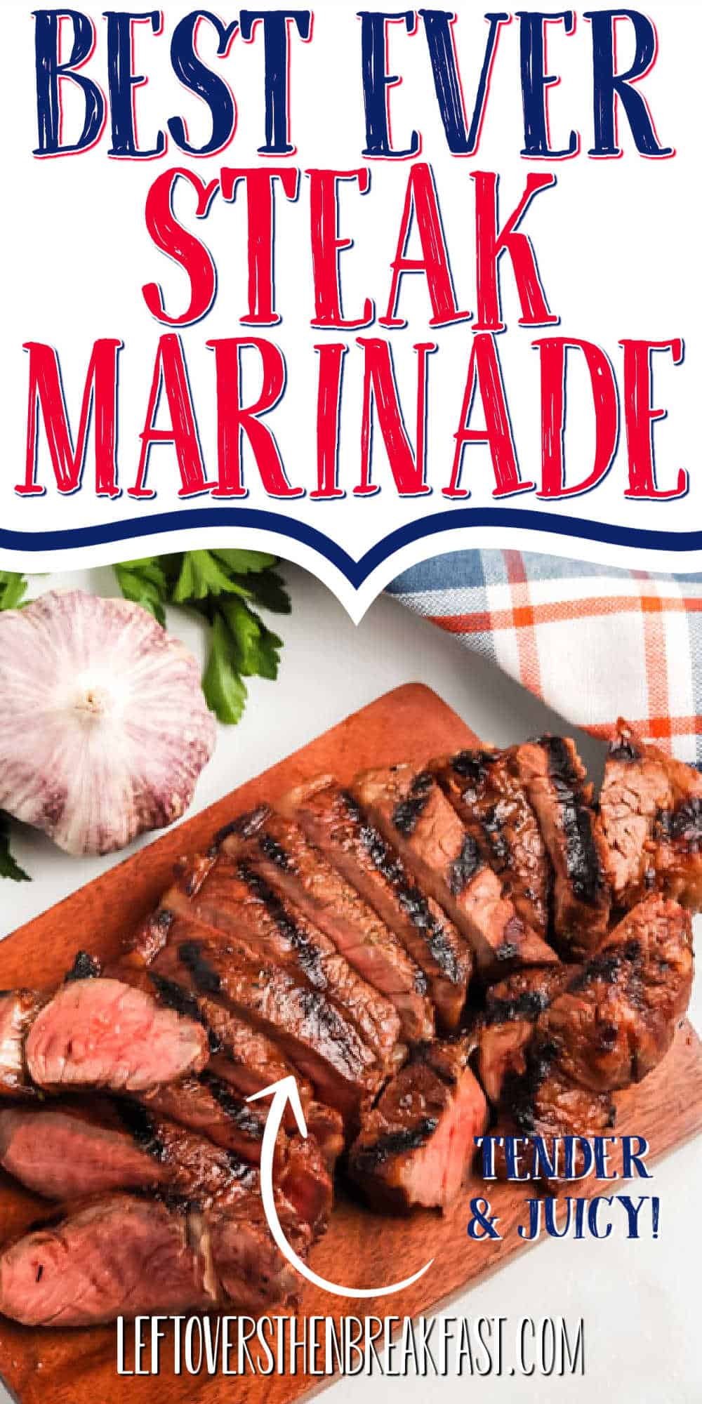 "cut steak with text ""best ever steak marinade"""