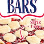 """cherry pie cookie bars with text """"super easy"""""""
