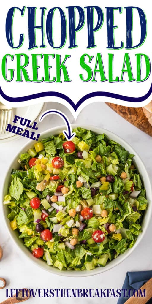 """bowl of salad with text """"chopped greek salad"""""""