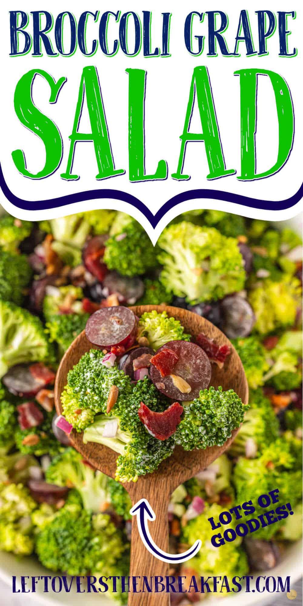 """wood spoon with broccoli and text """"broccoli grape salad"""""""