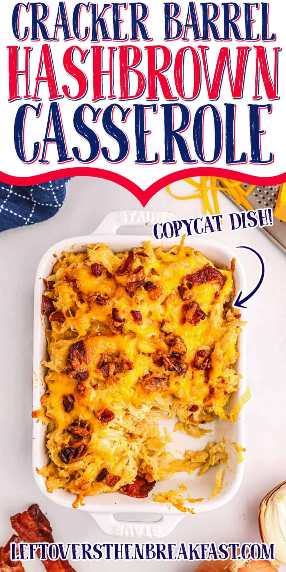 """casserole with text """"cracker barrel hashbrown casserole"""""""