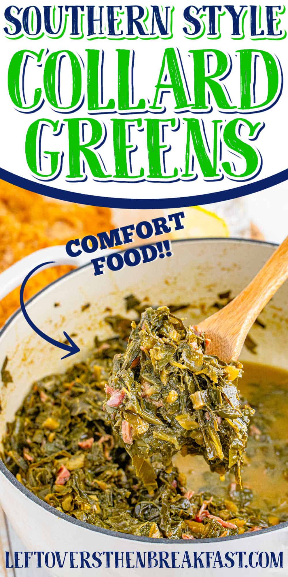 """pot of collard with text """"southern style collard greens"""""""