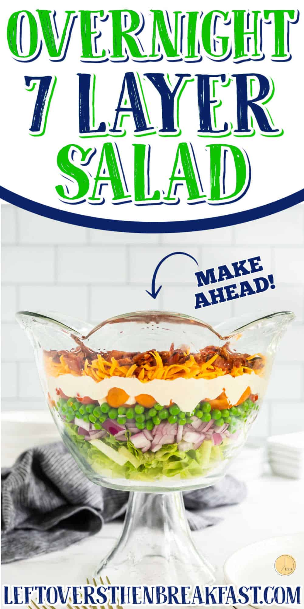 """trifle bowl with text """"overnight 7 layer salad"""""""